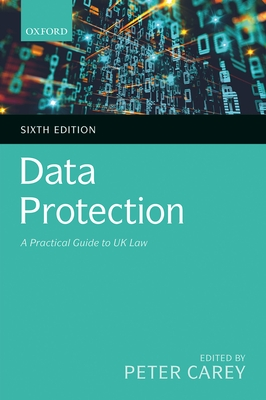 Data Protection: A Practical Guide to UK Law Cover Image