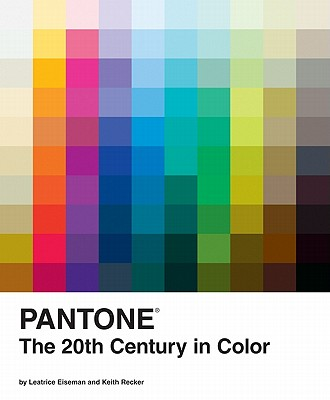 Pantone: The 20th Century in Color Cover Image