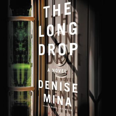 The Long Drop Lib/E (Alex Morrow #6) Cover Image