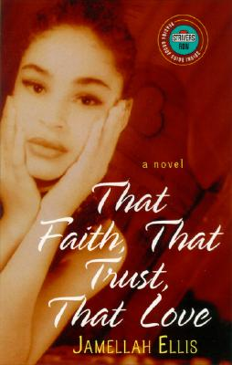 That Faith, That Trust, That Love Cover Image