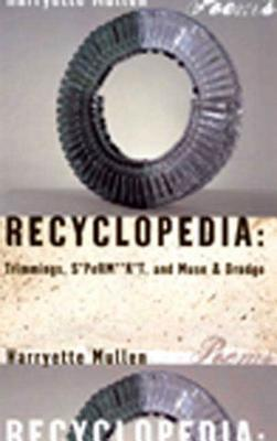 Recyclopedia: Trimmings, S*PeRM**K*T, and Muse & Drudge Cover Image