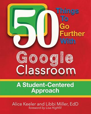 50 Things To Go Further With Google Classroom Cover Image