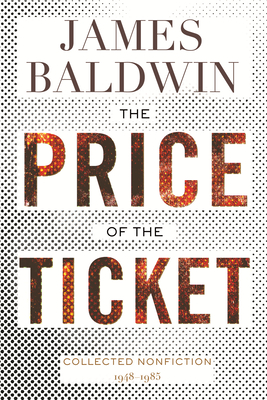 The Price of the Ticket: Collected Nonfiction: 1948-1985 Cover Image