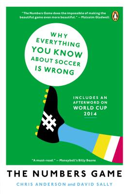 The Numbers Game: Why Everything You Know About Soccer Is Wrong Cover Image