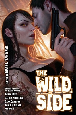 The Wild Side: Urban Fantasy with an Erotic Edge (Baen Fantasy) Cover Image