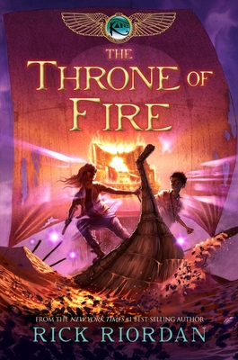 Kane Chronicles, The, Book Two The Throne of Fire (Kane Chronicles, The, Book Two) (The Kane Chronicles #2) Cover Image