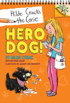 Hero Dog!: Branches Book (Hilde Cracks the Case #1) (Library Edition) Cover Image