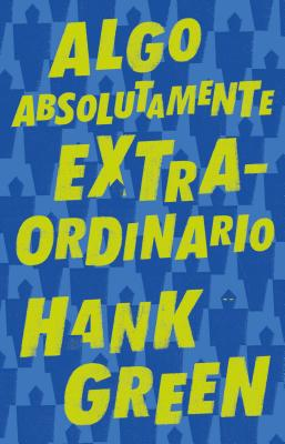 Algo absolutamente extraordinario /An Absolutely Remarkable Thing Cover Image