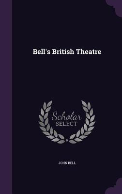 Cover for Bell's British Theatre