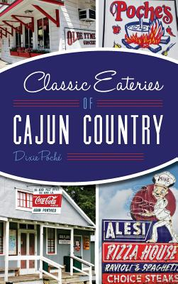 Classic Eateries of Cajun Country Cover Image