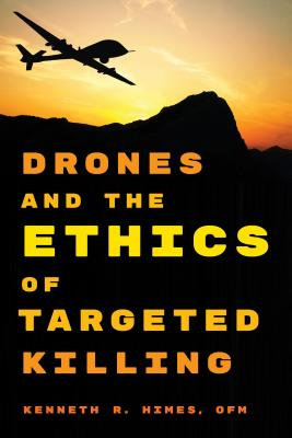 Drones and the Ethics of Targeted Killing Cover Image