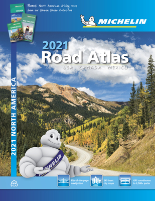 Michelin North America Road Atlas 2021: USA Canada Mexico Cover Image
