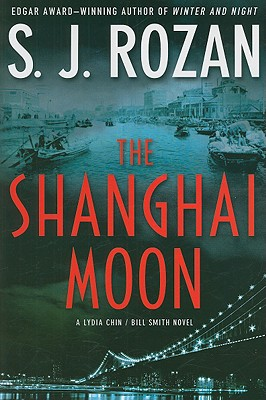 The Shanghai Moon: A Bill Smith/Lydia Chin Novel Cover Image