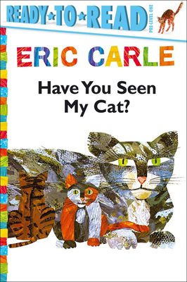 Cover for Have You Seen My Cat? (Ready-To-Read - Level Pre1)