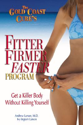 The Gold Coast Cure's Fitter, Firmer, Faster Program Cover