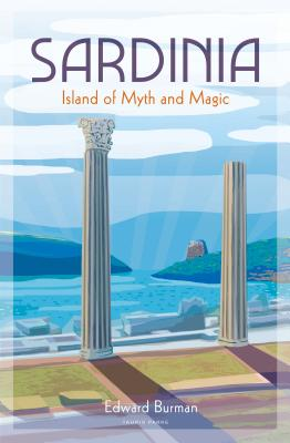 Sardinia: Island of Myth and Magic Cover Image
