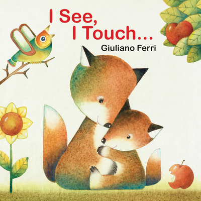 I See, I Touch . . . Cover Image