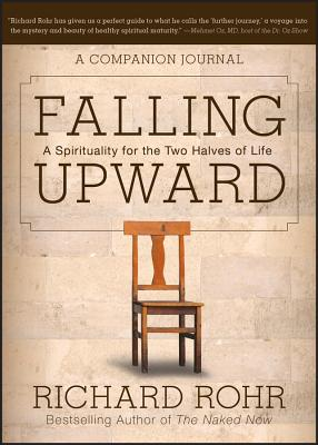 Falling Upward: A Spirituality for the Two Halves of Life -- A Companion Journal Cover Image