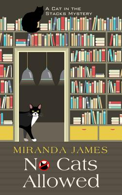 No Cats Allowed (Cat in the Stacks Mysteries) Cover Image