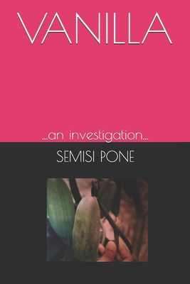 Vanilla: ...an investigation... Cover Image