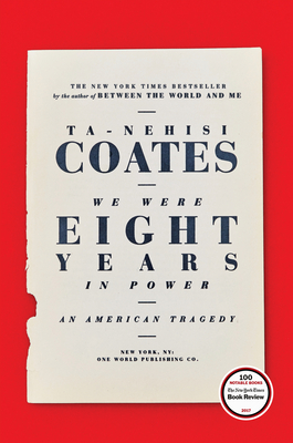 cover for We Were Eight Years in Power: An American Tragedy