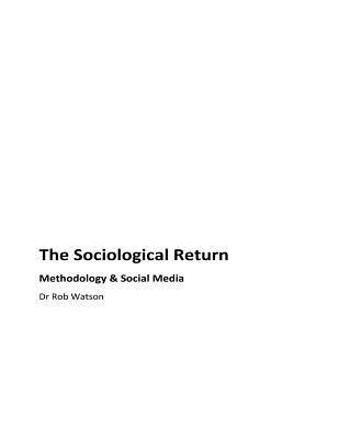 The Sociological Return: Methodology and Social Media Cover Image