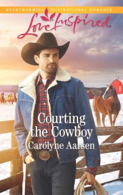 Cover for Courting the Cowboy (Love Inspired)