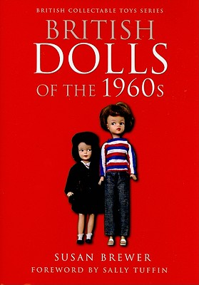British Dolls of the 1960s Cover Image