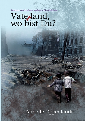Vaterland, wo bist du? Cover Image