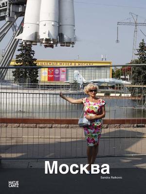 Sandra Ratkovic: Moskau Moscow Mockba Cover Image