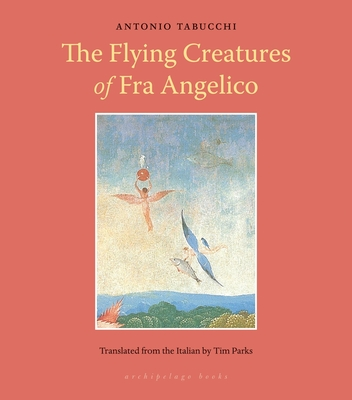Flying Creatures of Fra Angelico Cover Image