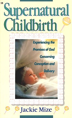 Supernatural Childbirth Cover Image