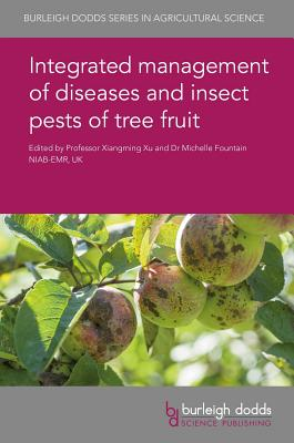 Integrated Management of Diseases and Insect Pests of Tree Fruit Cover Image