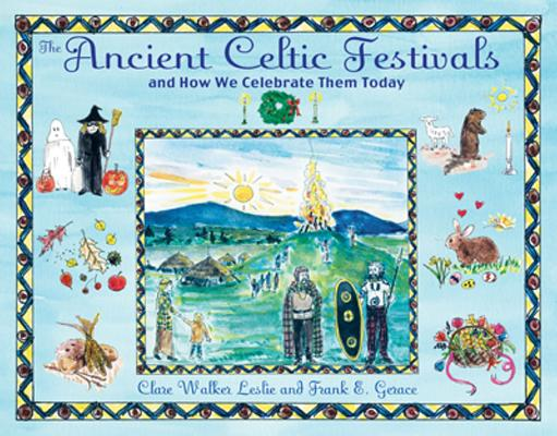 The Ancient Celtic Festivals: and How We Celebrate Them Today Cover Image