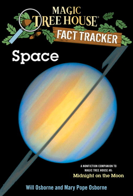 Space: A Nonfiction Companion to Magic Tree House #8: Midnight on the Moon (Magic Tree House (R) Fact Tracker #6) Cover Image