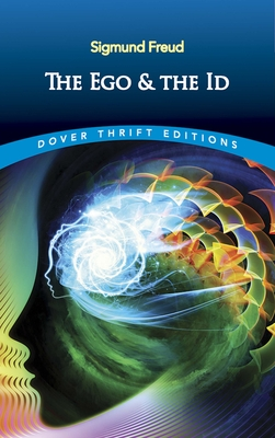 The Ego and the Id (Dover Thrift Editions) Cover Image
