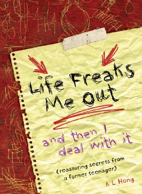 Life Freaks Me Out: And Then I Deal with It Cover Image