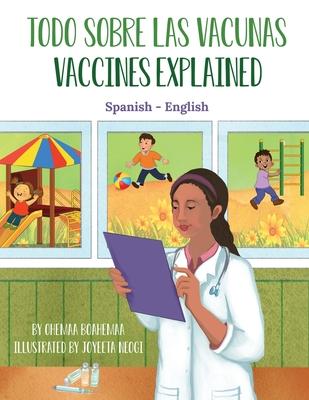 Vaccines Explained (Spanish-English): Todo Sobre Las Vacunas Cover Image