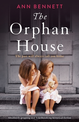 The Orphan House: Absolutely gripping and heartbreaking historical fiction cover
