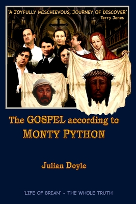The Gospel According to Monty Python Cover Image