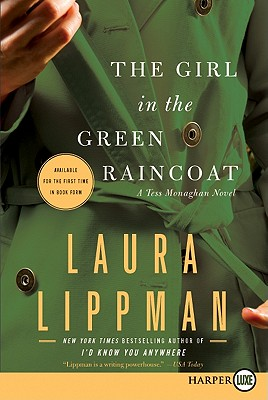 The Girl in the Green Raincoat: A Tess Monaghan Novel Cover Image