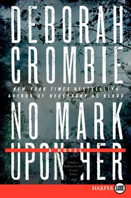 No Mark Upon Her (Duncan Kincaid/Gemma James Novels #14) Cover Image