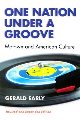 One Nation Under A Groove: Motown and American Culture Cover Image