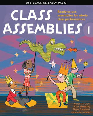 Class Assemblies 1 (A & C Black Assembly Packs) Cover Image