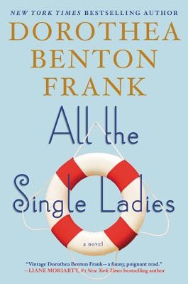 All the Single Ladies: A Novel Cover Image