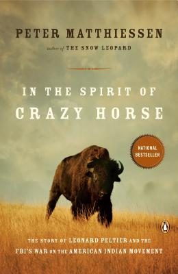 In the Spirit of Crazy Horse: The Story of Leonard Peltier and the FBI's War on the American Indian Movement Cover Image