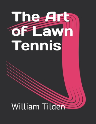 The Art of Lawn Tennis Cover Image
