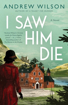 I Saw Him Die: A Novel Cover Image