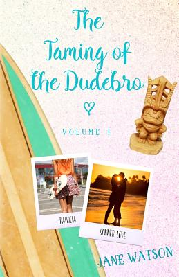Cover for The Taming of the Dudebro, Volume I