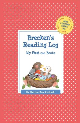 Brecken's Reading Log: My First 200 Books (Gatst) (Grow a Thousand Stories Tall) Cover Image